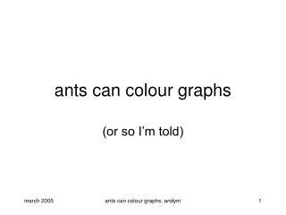 ants can colour graphs