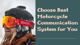Choose Best Motorcycle Communication System for You