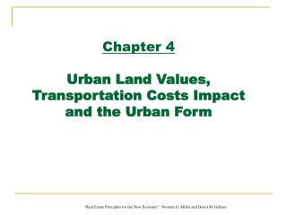 Chapter 4 Urban Land Values,  Transportation Costs Impact  and the Urban Form