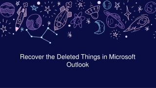 Recover the Deleted Things in Microsoft Outlook