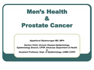 Men's Health  &  Prostate Cancer