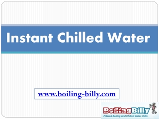 Instant Chilled Water - www.boiling-billy.com