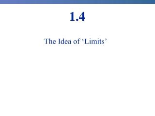 The Idea of 'Limits'