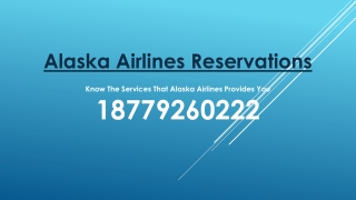 Know The Services That Alaska Airlines Provides You