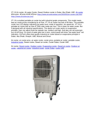 VT-1A Air cooler. Air water Cooler, Desert Outdoor cooler in Dubai, Abu Dhabi, UAE.