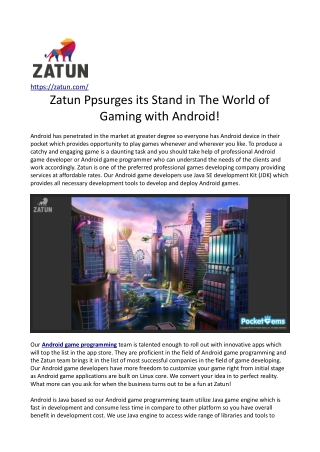 Zatun Upsurges its Stand in The World of Gaming with Android!