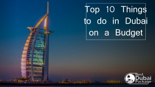 TOP 10 Things to Do in Dubai on a Budget Best Dubai Package