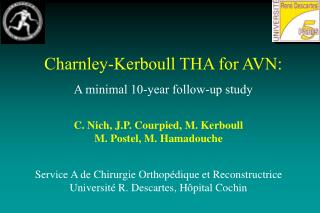 Charnley-Kerboull THA for AVN:  A minimal 10-year follow-up study