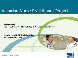 Victorian Nurse Practitioner Project