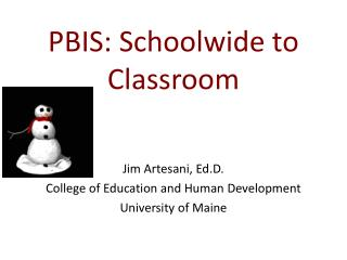 PBIS: Schoolwide to Classroom