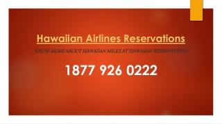Know more about Hawaiian Miles at Hawaiian Reservations