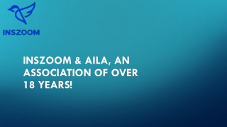 INSZoom & AILA, an association of over 18 years!