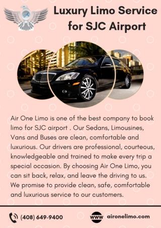 Luxury Limousine Service for SJC Airport