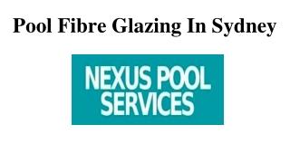 Pool Fibre Glazing In Sydney