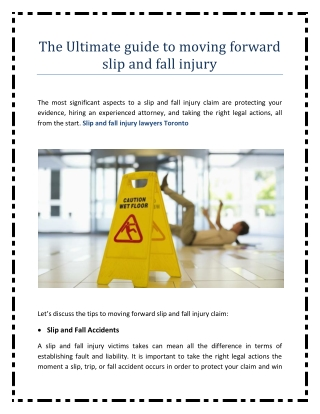 The Ultimate guide to moving forward slip and fall injury