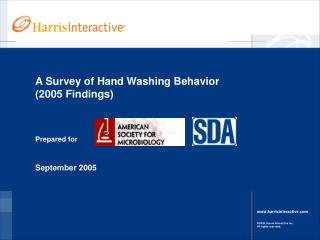 A Survey of Hand Washing Behavior  2005 Findings
