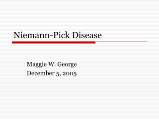 Niemann-Pick Disease