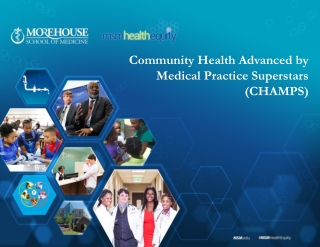 Community Health Advanced by Medical Practice Superstars (CHAMPS)