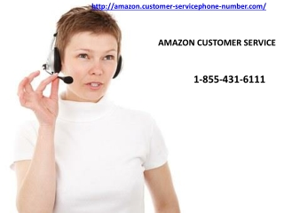 Get Efficient Amazon Customer Service phone number At Anytime At Your Doorstep 1-855-431-6111