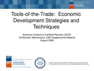 Tools-of-the-Trade:  Economic Development Strategies and Techniques