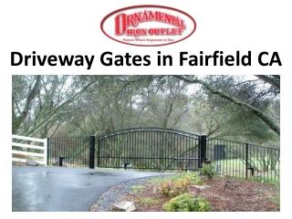 Driveway Gates in Fairfield CA