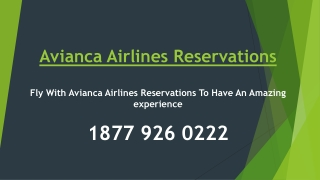 Fly With Avianca Airlines Reservations To Have An Amazing experience