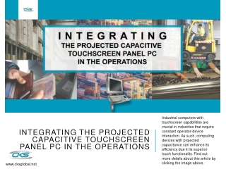 Integrating the Projected Capacitive Touchscreen Panel PC in the Operations
