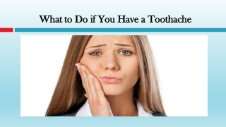 What to Do if You Have a Toothache