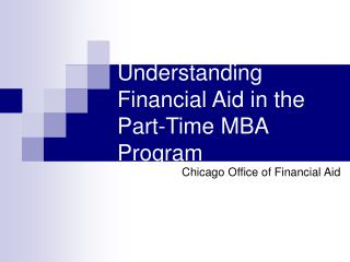 Understanding Financial Aid in the Part-Time MBA Program