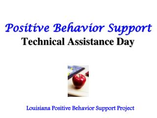 Positive Behavior Support Technical Assistance Day