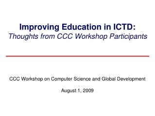 Improving Education in ICTD: Thoughts from CCC Workshop Participants
