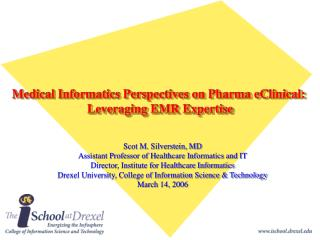 Medical Informatics Perspectives on Pharma eClinical:  Leveraging EMR Expertise