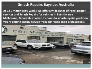 Smash Repairs Bayside, Australia