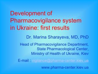 Development of Pharmacovigilance system in Ukraine: first results