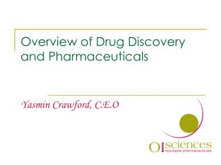 Overview of Drug Discovery  and Pharmaceuticals