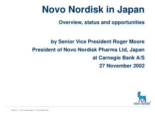 Novo Nordisk in Japan Overview, status and opportunities