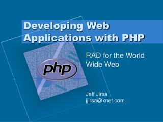 Developing Web Applications with PHP