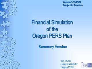 Financial Simulation  of the Oregon PERS Plan