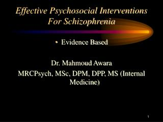 Effective Psychosocial Interventions For Schizophrenia