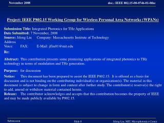 Project: IEEE P802.15 Working Group for Wireless Personal Area Networks (WPANs) Submission Title: Integrated Photonics