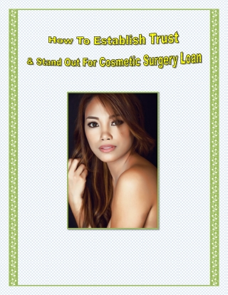 How To Establish Trust & Stand Out For Cosmetic Surgery Loan