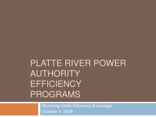Platte river power authority Efficiency programs