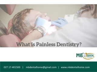 What is Painless Dentistry?