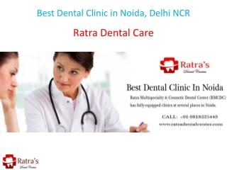 Best Dental Clinic in Noida, Delhi NCR