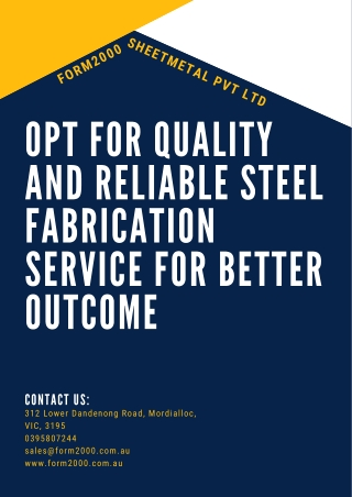 Opt for Quality and Reliable Steel Fabrication Service for Better Outcome