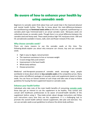 Be aware of how to enhance your health by using cannabis seeds