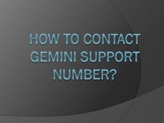 Gemini Phone Number