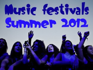 Music Festivals: Summer 2012