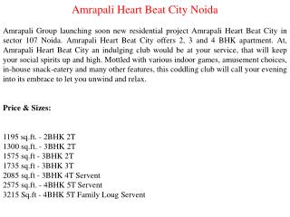 Amrapali Heart Beat City Call 9999266635