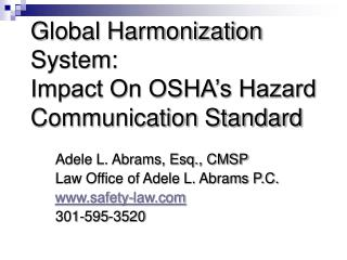 Global Harmonization System: Impact On OSHA s Hazard Communication Standard